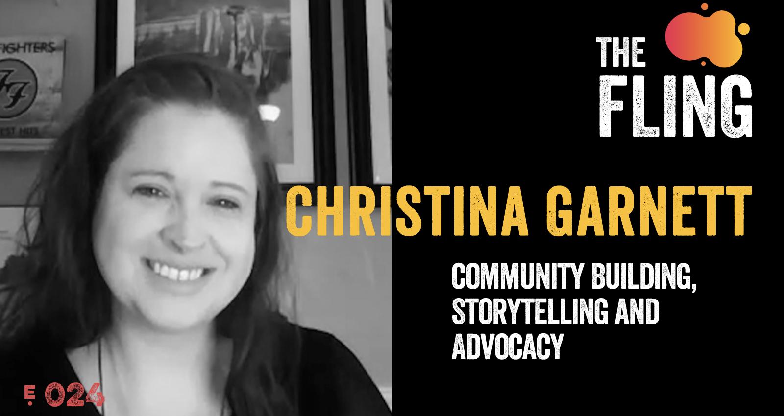 Christina Garnett on Community Building, Storytelling and Advocacy